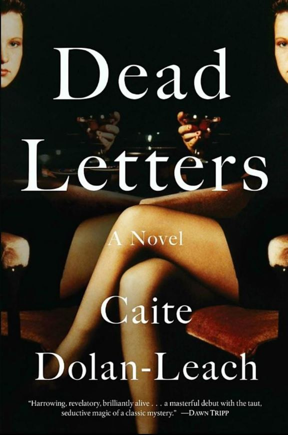 Dolan-Leach shows incredible promise with her first book. Following twin sisters Ava and Zelda Antipova, Dead Letters takes readers on a twisted scavenger hunt, of sorts. (Image: Courtesy Penguin Random House)