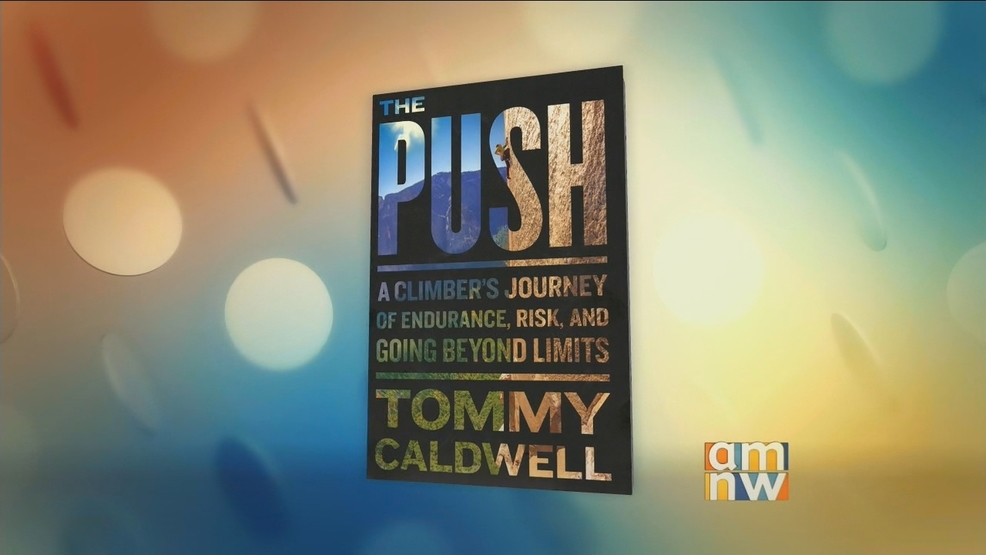 -The Push- by Tommy Caldwell.jpg