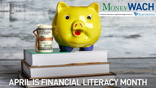 MoneyWACH-April is Financial Literacy Month
