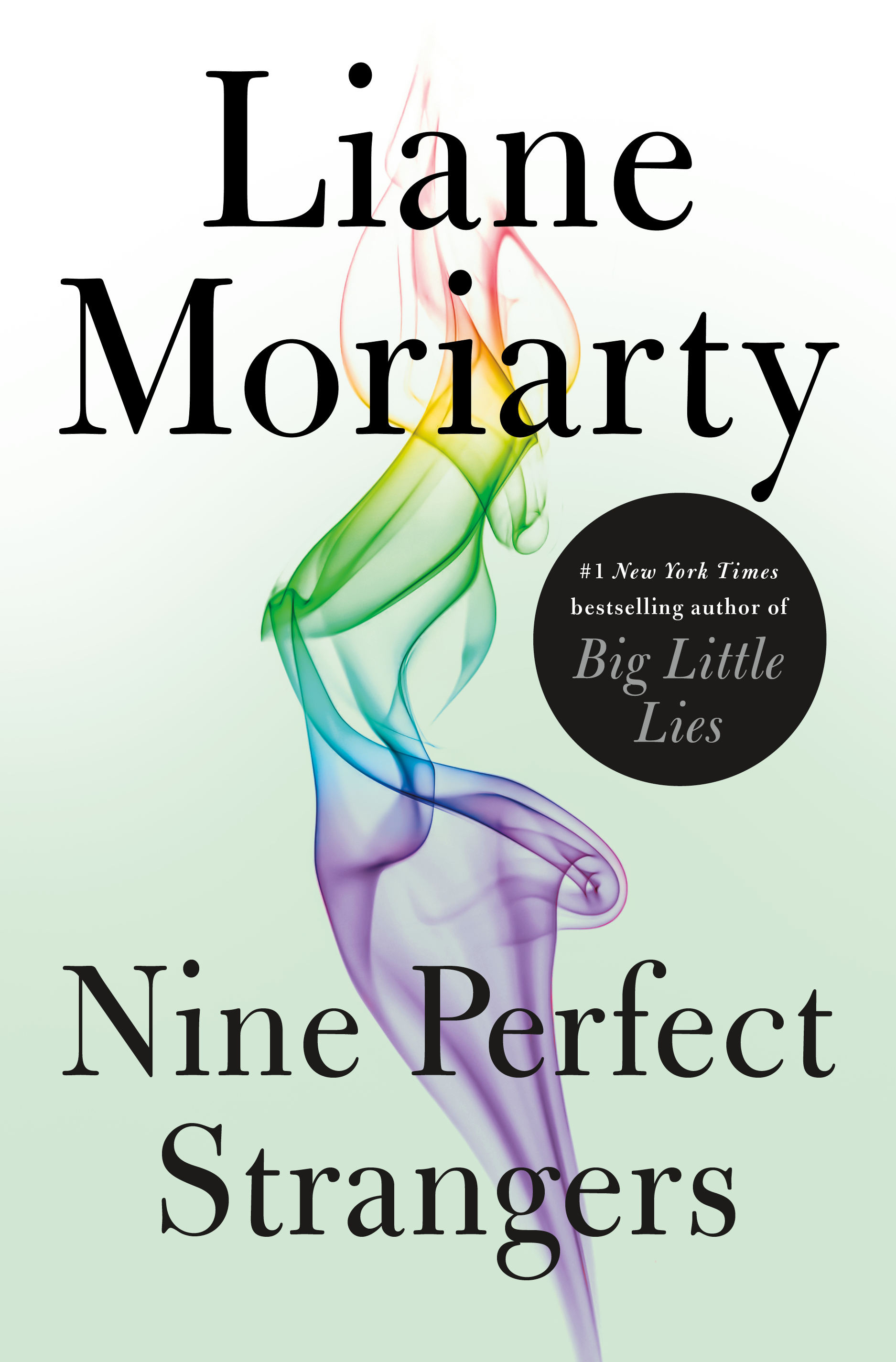 "<p>""Nine Perfect Strangers"" by Liane Moriarty (Image: Courtesy Flatiron Books){&nbsp;}</p>"