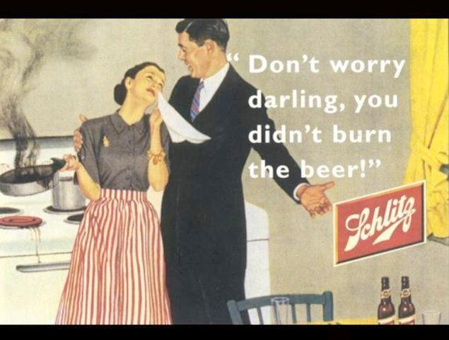 Moral of the ad: burn dinner? That's ok! Just don't ruin my beer.