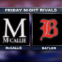 Friday Night Rivals! Baylor vs McCallie