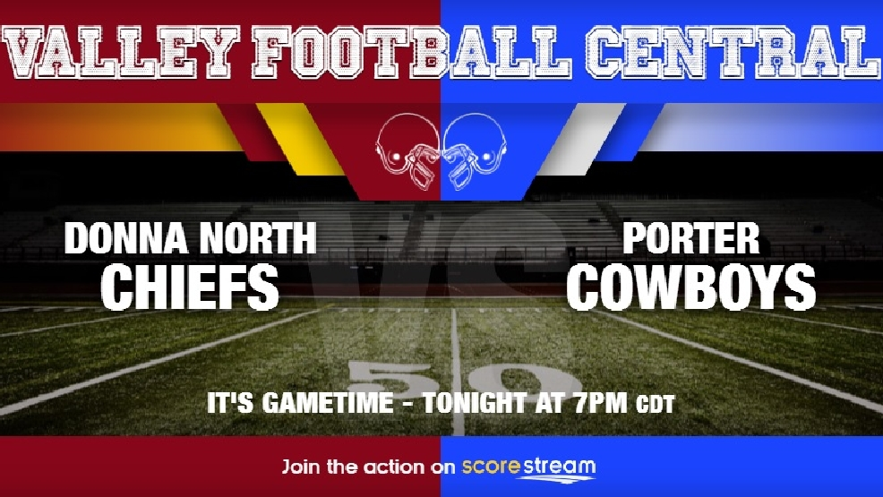 Watch Live: Donna North Chiefs vs. Brownsville Porter Cowboys