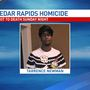 Cedar Rapids police identify victim of homicide near Coe College