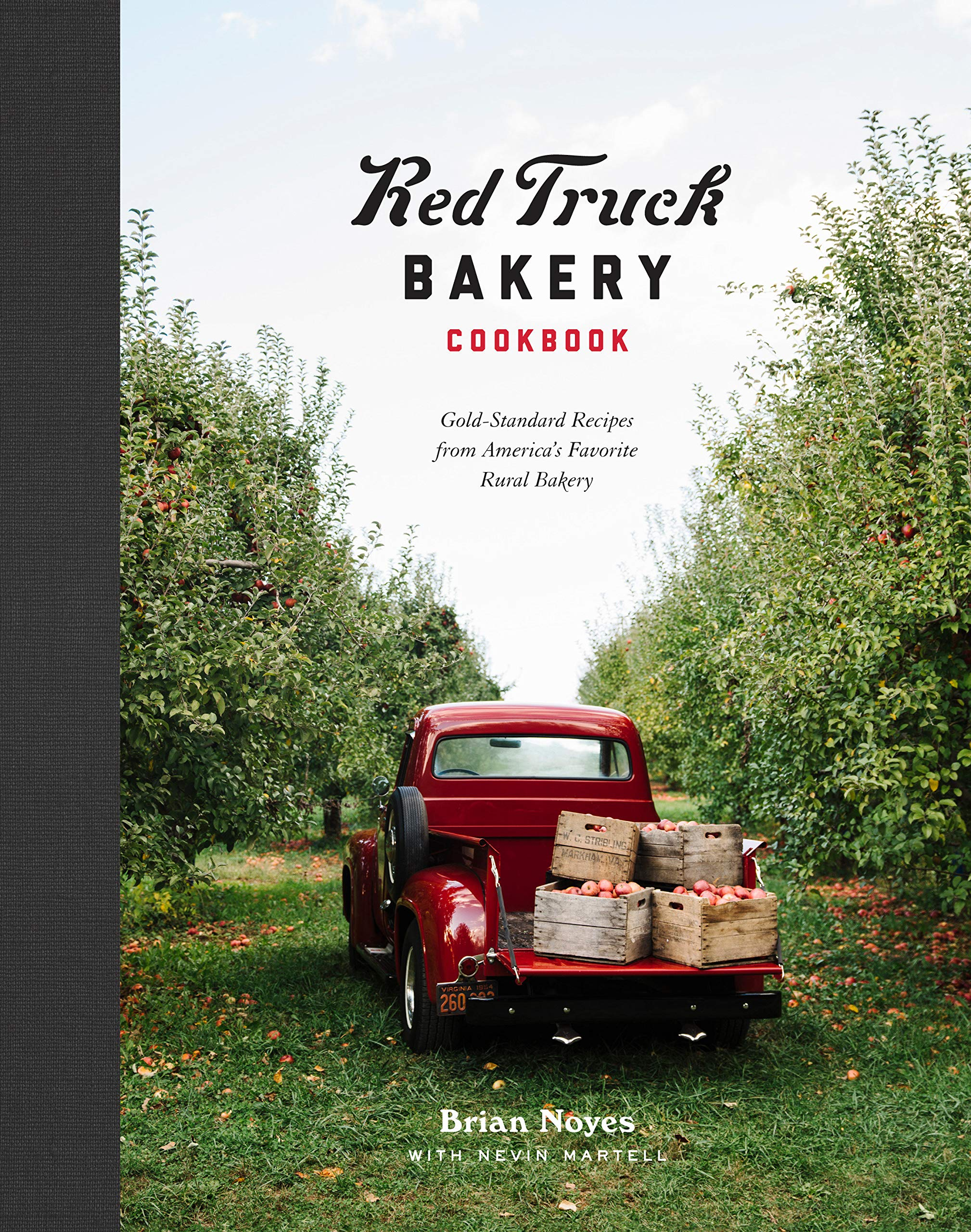 Red Truck Bakery Cookbook from Brian Noyes and Nevin Martell // Price: $25 // Buy online // amazon.com // (Image: Clarkson Potter Publishers)