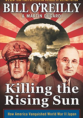 #5. Killing the Rising Sun: How America Vanquished World War II Japan by Bill O'Reilly and Martin Dugard   Amazon announced the best-selling books of 2016 earlier this week! How many have you read? (Image: Amazon.com)