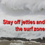 'Use extra caution along the coast and always keep an eye to the sea'