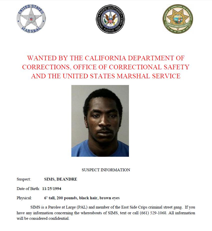 DeAndre Sims is wanted by the California Department of Corrections and Rehabilitation, Office of Correctional Safety and the U.S. Marshals Service. Call or text with confidential tips to (661) 529-1068.